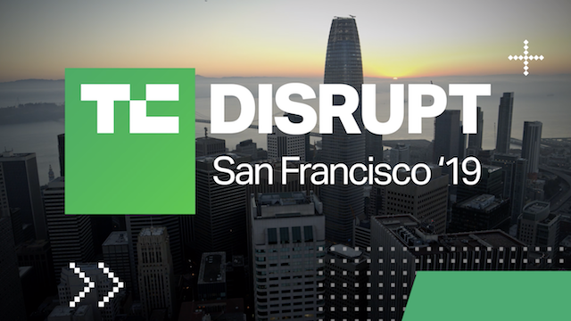 TechCrunch Disrupt SF 2019