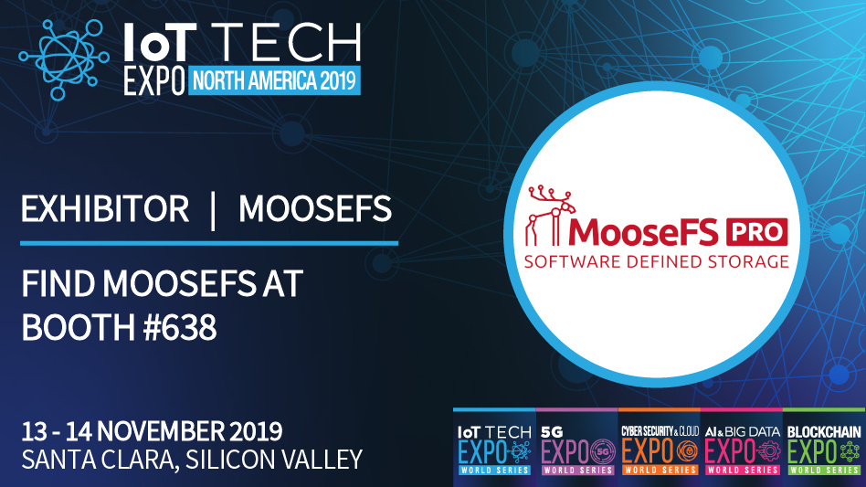MooseFS Pro is an Exhibitor at IoT Tech Expo North America 2019